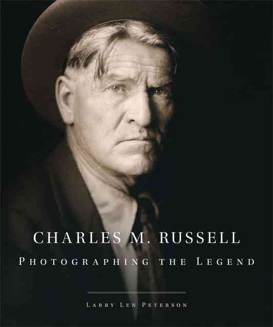 Charles M. Russell By Peterson, Larry Len/ Dippie, Brian W. (FRW)
